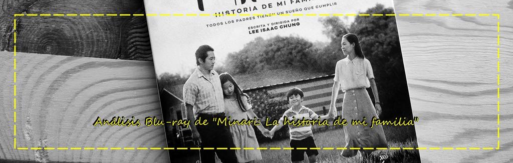 "Análisis del Blu-ray de ""Minari. Historia de mi familia"" (A ContracorrienteFilms)"