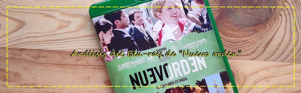 """Análisis del Blu-ray de """"Nueva orden"""" (A ContracorrienteFilms)"""